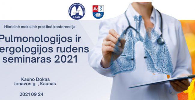 """Konferencijos """"Pulmonologijos ir alergologijos rudens seminaras 2021"""" programa"""